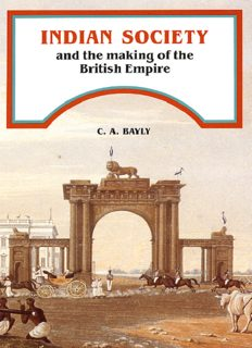 Indian Society and the Making of the British Empire (The New Cambridge History of India)