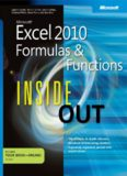 Microsoft® Excel® 2010 Formulas & Functions Inside Out