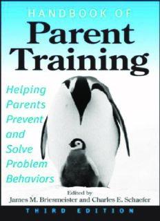 Handbook of Parent Training: Helping Parents Prevent and Solve Problem Behaviors