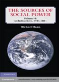 The Sources of Social Power, Volume 4: Globalizations, 1945–2011