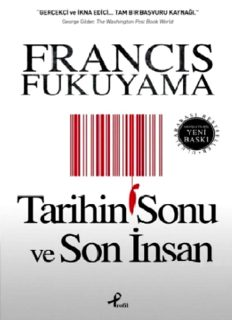Tarihin Sonu ve Son İnsan - Francis Fukuyama