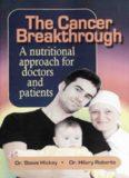 The Cancer Breakthrough : Vitamin C, Alpha Lipoic Acid, Q10, K3, etc