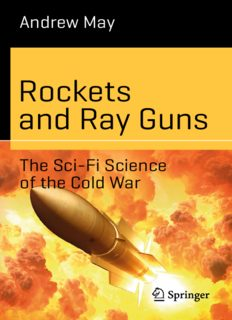 Rockets and Ray Guns: The Sci-Fi Science of the Cold War