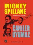 Caniler Uyumaz - Mickey Spillane