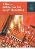 Software Architecture and Design Illuminated (Jones and Bartlett Illuminated)