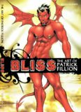 Bliss: The Art Of Patrick Fillion