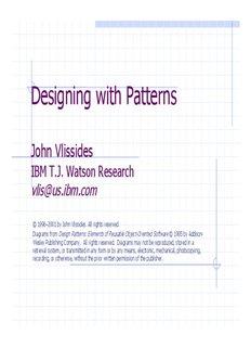 Designing with Patterns, John Vlissides, IBM T.J. Watson Research