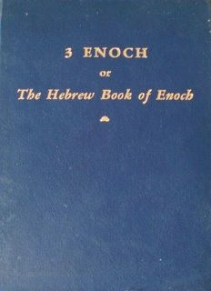 3 Enoch, or, the Hebrew Book of Enoch. Edited and Translated for the First Time with Introduction, Commentary & Critical Notes By Hugo Odeberg