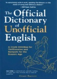 Official Dictionary Unofficial English - A Way with Words, public