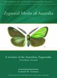 Zygaenid Moths of Australia: Revision of the Zygaenidae of Australia (Procridinae: Artonini) Monographs on Australian Lepidoptera, Volume 9 (Monographs on Australian Lepidoptera)