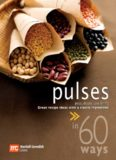 60 Ways Pulses. Great Recipe Ideas with a Classic Ingredient