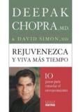 Deepak Chopra - Rejuvenezca y viva más tiempo