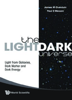 The Light/Dark Universe: Light from Galaxies, Dark Matter and Dark Energy