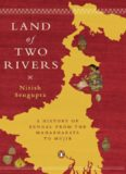 Land of two rivers : a history of Bengal from the Mahabharata to Mujib