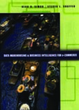 Data Warehousing And Business Intelligence For e-Commerce (The Morgan Kaufmann Series in Data Management Systems) (The Morgan Kaufmann Series in Data Management Systems)