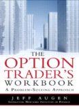 Jeff Augen - The Option Trader's Handbook.pdf