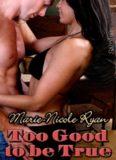 Ryan, Marie-Nicole - Too Good to be True - Samhain