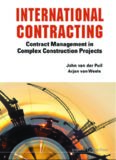 International Contracting - Contract Management in Complex Construction Projects