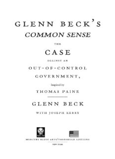 Glenn Beck's Common Sense, The Case Against an Out-of-Control Government