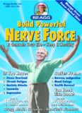 Build Powerful Nerve Force, Revised: It Controls Your Life-Keep It Healthy