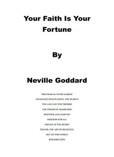 Your Faith Is Your Fortune By Neville Goddard - The Law of Attraction