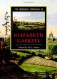 The Cambridge Companion to Elizabeth Gaskell (Cambridge Companions to Literature)