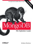 MongoDB: The Definitive Guide, Kristina Chodorow