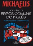Michaelis Dicionário de Erros Comuns do Inglês - para Falantes de Português