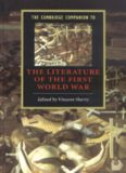 The Cambridge Companion to the Literature of the First World War (Cambridge Companions