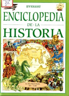 Enciclopedia de la Historia. La alta edad media, 501-1000 d.C.