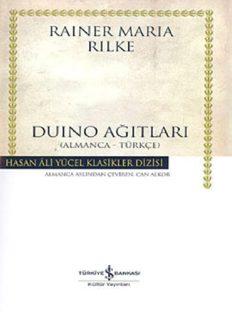Duino Ağıtları - Rainer Maria Rilke
