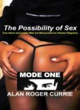 The Possibility of Sex: How Naive and Lustful Men are Manipulated by Women Regularly