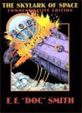 E. E. Doc Smith - Skylark 1 - Skylark of Space