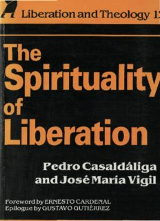 The Spirituality of Liberation (Liberation and Theology)