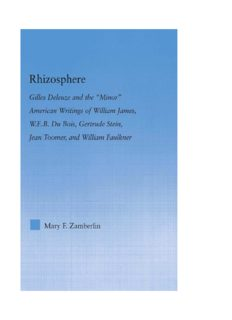 Rhizosphere: Gilles Deleuze and the 'Minor' American Writing of William James, W.E.B. Du Bois, Gertrude Stein, Jean Toomer, and William Faulkner (Literary Criticism and Cultural Theory)