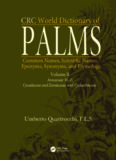 CRC world dictionary of palms: common names, scientific names, eponyms, synonyms, and etymologyn