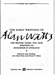 The Early Writings of Alan Watts. The British Years 1931-1938