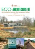 Eco-Architecture III: Harmonisation between Architecture and Nature (Wit Transactions on Ecology and the Environment)