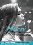 Marni. My True Story of Stress, Hair-Pulling, and Other Obsessions
