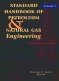 STANDARD HANDBOOK OF PETROLEUM & NATURAL GAS Engineering