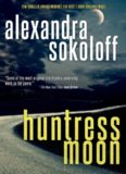 Praise for the novels of Alexandra Sokoloff