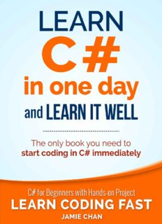Learn C# in One Day and Learn It Well: C# for Beginners with Hands-on Project