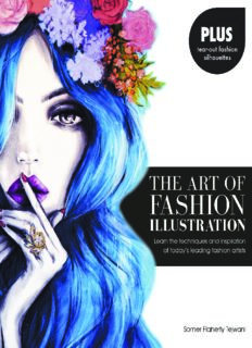 The Art of Fashion Illustration: Learn the Techniques and Inspirations of Today's Leading Fashion Artists