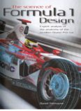 The Science of Formula 1 Design: Expert analysis of the anatomy of the modern Grand Prix car