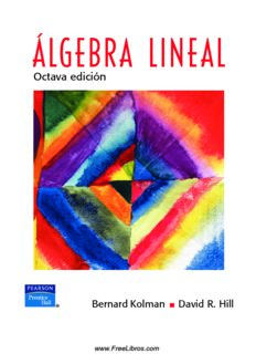 Algebra Lineal – Bernard Kolman & David R. Hill