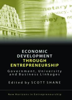 Economic Development Through Entrepreneurship: Government, University And Business Linkages (New Horizons in Entrepreneurship)