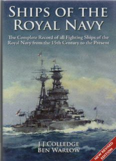 Ships of the Royal Navy. The Complete Record of Fighting Ships of the Royal Navy from the 15th Century to the Present