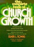 The Complete Book of Church Growth - Scofield Seminary