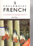 Colloquial French: A Complete Language Course