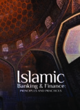 Islamic Banking and Finance : Principles and Practices